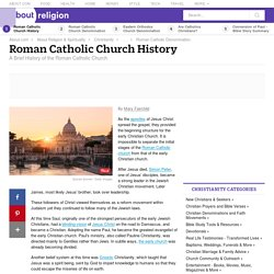 Roman Catholic Church - A Brief History