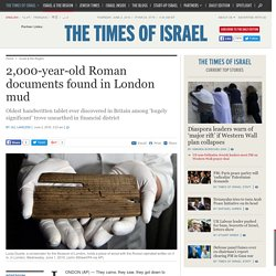 2,000-year-old Roman documents found in London mud