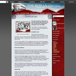 The Roman Empire: in the First Century. The Roman Empire. Emperors. Emperors