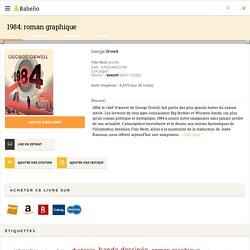 1984: roman graphique - George Orwell