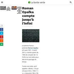 Roman Opałka compte jusqu'à l'infini