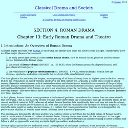 413 Roman Theatre, Classical Drama and Theatre