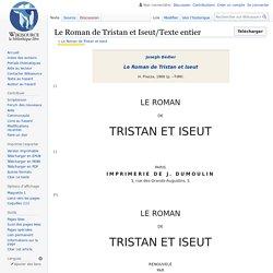 Le Roman de Tristan et Iseut/Texte entier