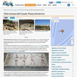 Villa romana del Casale, Piazza Armerina-Siti UNESCO-Idee di viaggio