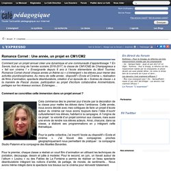 Romance Cornet : Une année, un projet en CM1/CM2