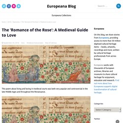 The 'Romance of the Rose': A Medieval Guide to Love