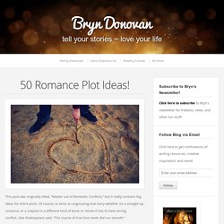 50 Romance Plot Ideas!