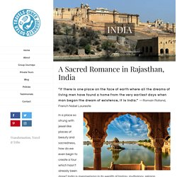 A Sacred Romance in Rajasthan - A spiritual tour in India