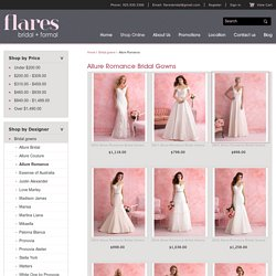 Allure Romance Bridal Gowns by Flares Bridal