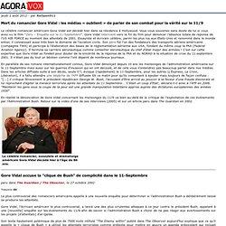 Mort du romancier Gore Vidal: les médias «oublient» de parler de son combat pour la vérité sur le 11/9
