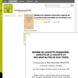 Madame de Lafayette romancière: aspects de la société et des mentalités de son temps