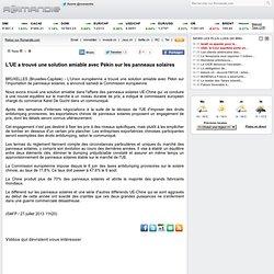 L'UE a trouvé une solution amiable avec Pékin sur les panneaux solaires