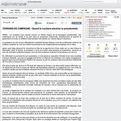 TERRAINS DE CAMPAGNE - Quand le nucléaire électrise la présidentielle