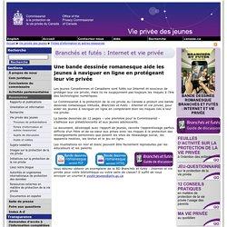 Bande dessinée romanesque : Branchés et Futés - Internet et Vie Privée - Introduction - Juin 2013