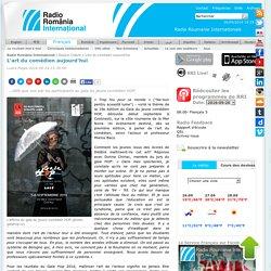 Radio Romania International - L'art du comédien aujourd'hui