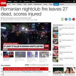 Romanian nightclub fire leaves 27 dead, scores injured