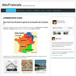 La romanisation de la Gaule - AbcFrancais