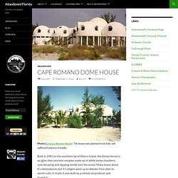 Cape Romano Dome House