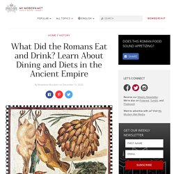 What Did the Romans Eat and Drink? Learn About Ancient Dining & Diets