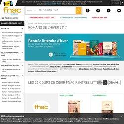 Romans de l'hiver 2017 - Idée et prix Roman et Nouvelles
