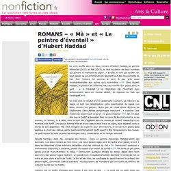 ROMANS – « Mà » et « Le peintre d'éventail » d'Hubert Haddad
