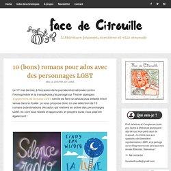 10 (bons) romans pour ados avec des personnages LGBT – Face de citrouille