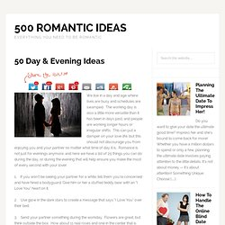 Romantic Day And Evening Ideas