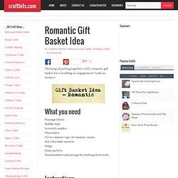 Romantic Gift Basket Idea