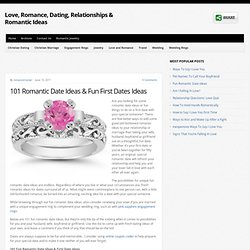 101 Romantic Date Ideas & Fun First Dates Ideas