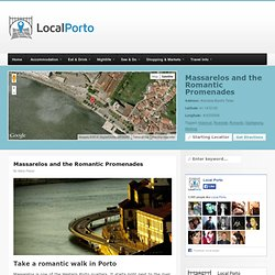 Romantic promenades in Porto – Massarelos