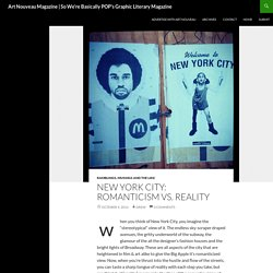 New York City: Romanticism vs. Reality - Art Nouveau Magazine