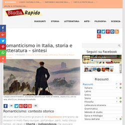 Romanticismo in Italia, storia e letteratura - sintesi - Studia Rapido