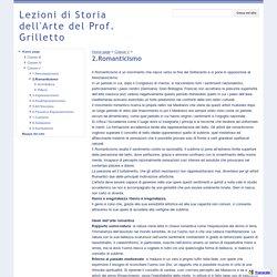 Romanticismo - Lezioni di Storia dell'Arte del Prof. Grilletto