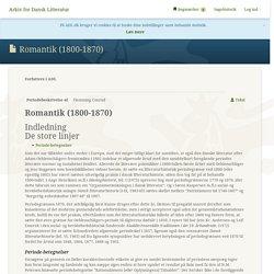 Romantik (1800-1870) - Arkiv for Dansk Litteratur