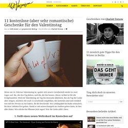 11 kostenlose (aber sehr romantische) Geschenke für den Valentinstag - Mit Ve...