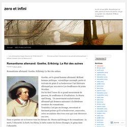 Romantisme allemand: Goethe, Erlkönig: Le Roi des aulnes