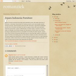 romanzick: Jepara Indonesia Furniture