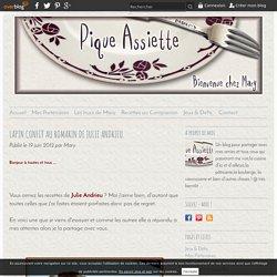 LAPIN CONFIT AU ROMARIN DE JULIE ANDRIEU. - Pique - Assiette
