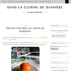 Pêches au sirop de romarin {cuisine végétalienne}