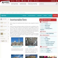 Rome : Les incontournables