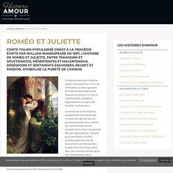 Roméo et Juliette - Histoire d'amour