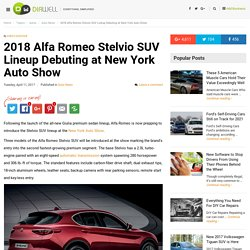 2018 Alfa Romeo Stelvio SUV Lineup Debuting at New York Auto Show