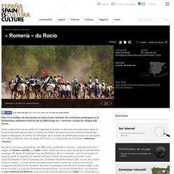 « Romería » du Rocío. Fêtes et traditions à Almonte, Huelva sur Spain is Culture.