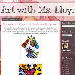 Art with Ms. Lloyd: 7th grade 3D- Romero Britto Animal Sculpture