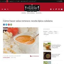 Salsa romesco. Receta de cocina fácil, sencilla y deliciosa