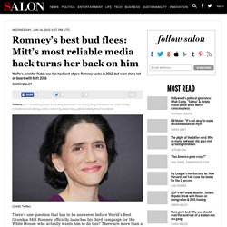 Romney's best bud flees: Mitt's most reliable media hack turns her back on him