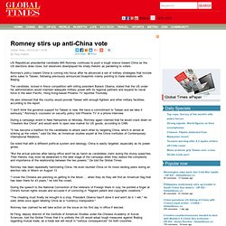 Romney stirs up anti-China vote