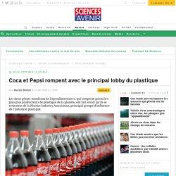 Coca rompt avec le principal lobby du plastique