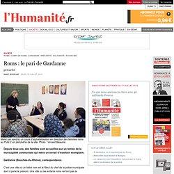 Roms: le pari de Gardanne