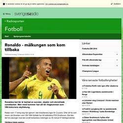 Ronaldo - målkungen som kom tillbaka - Fotboll